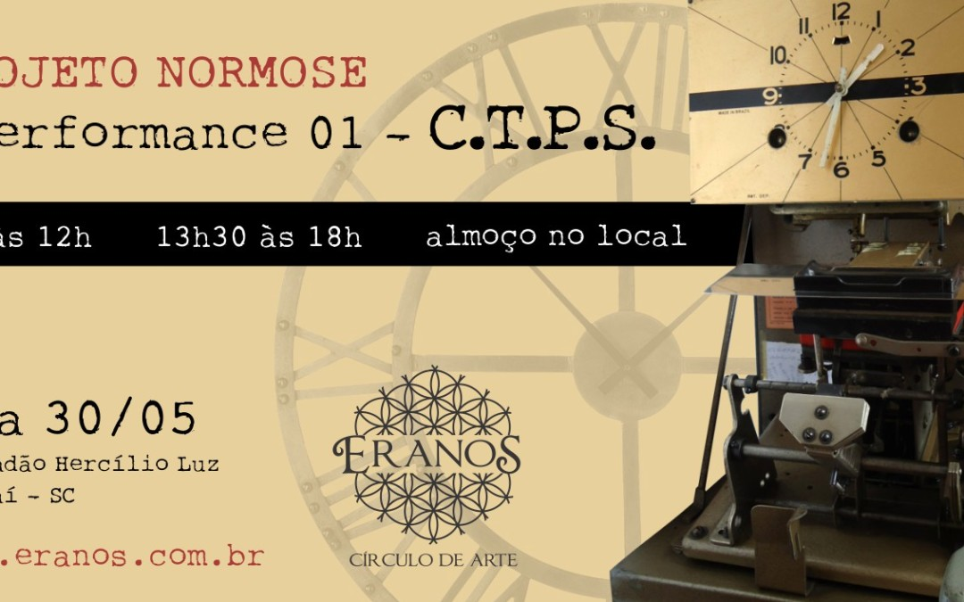 Projeto Normose – Performance 01 C.T.P.S. – Relato de experiência