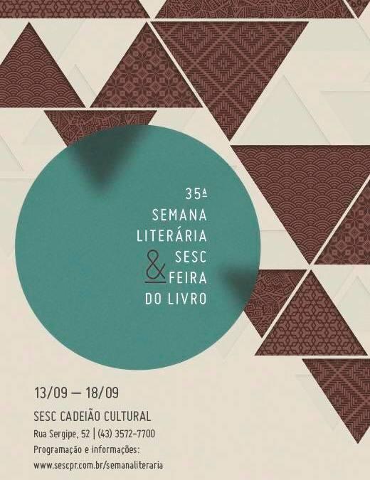 #Mergulho na 35ª Semana Literária Sesc & Feira do Livro SESC Londrina